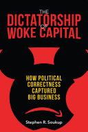 Pdf The Dictatorship of Woke Capital Telecharger