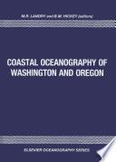 Coastal Oceanography of Washington and Oregon