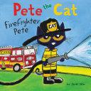 Pdf Pete the Cat: Firefighter Pete