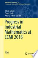 Progress in Industrial Mathematics at ECMI 2018 Book