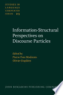 Information Structural Perspectives On Discourse Particles