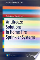 Antifreeze Solutions in Home Fire Sprinkler Systems
