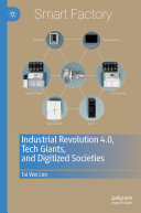 Industrial Revolution 4 0  Tech Giants  and Digitized Societies