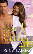 The Geek Girl and the Scandalous Earl