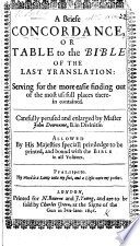 A Briefe Concordance, Or Table to the Bible ... By Master John Downame