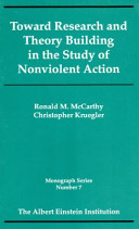 Toward Research and Theory Building in the Study of Nonviolent Action