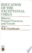 Education of the Exceptional Child