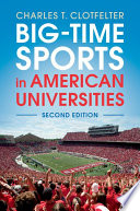 Big Time Sports in American Universities