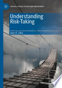 Understanding Risk-Taking