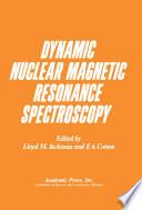 Dynamic Nuclear Magnetic Resonance Spectroscopy