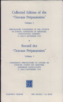 """Collected Edition of the """"Travaux Préparatoires"""" of the European Convention on Human Rights: Preparatory Commission of the Council of Europe, Committee of Ministers, Consultative Assembly, 11 May-8 September 1949"""