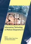 Information Technology in Medical Diagnostics II