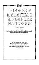 Indonesia  Malaysia   Singapore Handbook  1996
