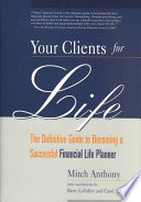 Your Clients for Life