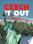 """Czech It Out: Czech American Biography Sourcebook"" by Miloslav Rechcigl Jr."