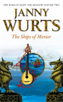 The Ships of Merior (The Wars of Light and Shadow, Book 2)