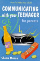 Communicating with Your Teenager