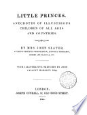 Little princes  anecdotes of illustrious children of all ages and countries