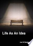 Life As An Idea Book