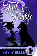 Toil   Trouble
