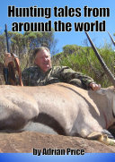 Hunting Tales from Around the World