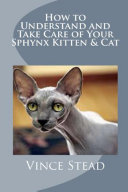 How to Understand and Take Care of Your Sphynx Kitten   Cat