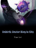 Pdf Rebirth: Doctor King in City Telecharger