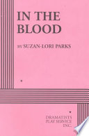 """In the Blood"" by Suzan-Lori Parks, Dramatists Play Service (New York, N.Y.)"