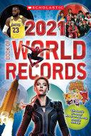 Scholastic Book of World Records 2021