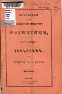 Catalogue of the     Exhibition of Paintings in the Athen  um Gallery