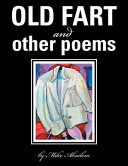 Old Fart and Other Poems