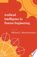 Artificial Intelligence in Process Engineering Book