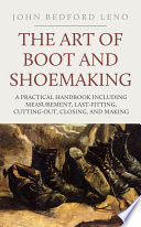 The Art of Boot and Shoe Making