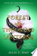 Forest of a Thousand Lanterns Julie C. Dao Cover