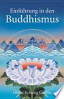 Einführung in den Buddhismus  : eine Erklärung der buddhistischen Lebensweise