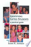 """""""Identifying Gifted Students: A Practical Guide"""" by Susan K. Johnsen, Texas Association for the Gifted and Talented"""