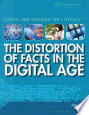 The Distortion Of Facts In The Digital Age Book PDF