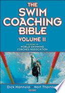 """The Swim Coaching Bible Volume II"" by Dick Hannula, Nort Thornton"