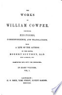 The Works of William Cowper  The life of William Cowper  Letters  1765 1782