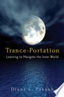 Trance Portation