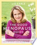 """The Good Menopause Guide"" by Liz Earle"