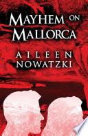 Mayhem on Mallorca Book