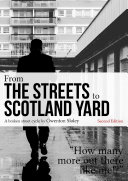 FROM THE STREETS TO SCOTLAND YARD