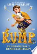 Rump: The (Fairly) True Tale of Rumpelstiltskin image