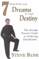 7 Steps from Your Dreams to Your Destiny Book