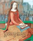Flemish Illuminated Manuscripts  1475 1550