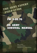 Field Manual Fm 3 05 70 Us Army Survival Guide