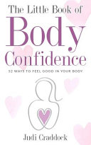The Little Book of Body Confidence