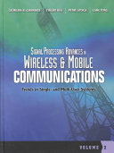 Signal Processing Advances in Wireless and Mobile Communications  Trends in single user and multi user systems Book