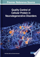 Quality Control of Cellular Protein in Neurodegenerative Disorders